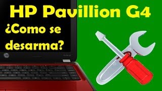 HP Pavillion G4 - No enciende - Desarmar - Turorial