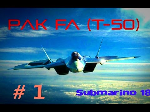 PAK FA (T-50) - Documental