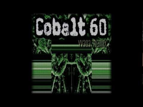 Cobalt 60 - Bye Bye (VV303 Hard Remix) 2008