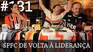 Resenha Tricolor 131 - De volta à liderança