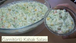 Garnitürlü Kabak Salatası - Naciye Kesici - Yemek Tarifleri