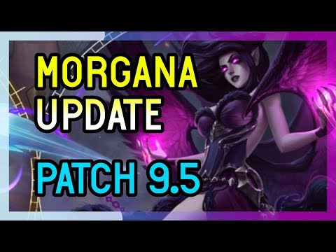 MORGANA UPDATE PATCH 9.5 SUPPORT - League of Legends thumbnail