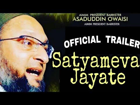 Official Trailer AsadUddin Owaisi - Satyameva Jayate 2018