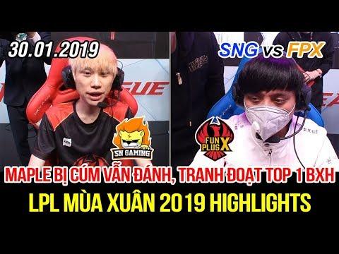 [LPL 2019] SNG vs FPX Game 3 Highlights | Siêu sao Maple bị cúm vẫn đánh, đại chiến quyết định Top 1