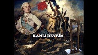 Fransız ihtilali nedir? Tarihin en kanlı devrimi