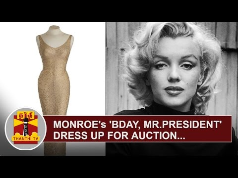 Marilyn Monroe's 'Happy Birthday, Mr. President' Dress up for auction | Thanthi TV