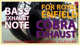 Cobra Exhaust For Royal Enfield ||Best Value For Money Exhaust|| Extra BASS Exhaust