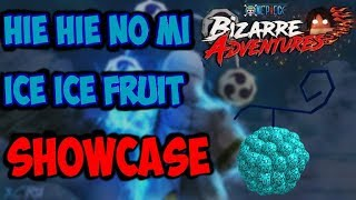 HIE-HIE/ICE-ICE FRUIT SHOWCASE - ONE PIECE BIZARRE ADVENTURES ROBLOX