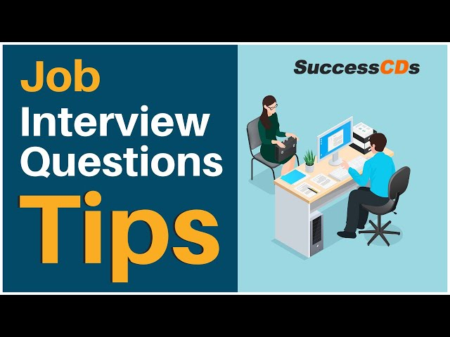 Interview Questions and Answers, Interview Tips for Jobs