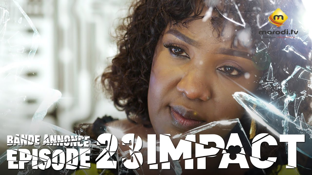 Série - Impact - Episode 23 - Bande annonce