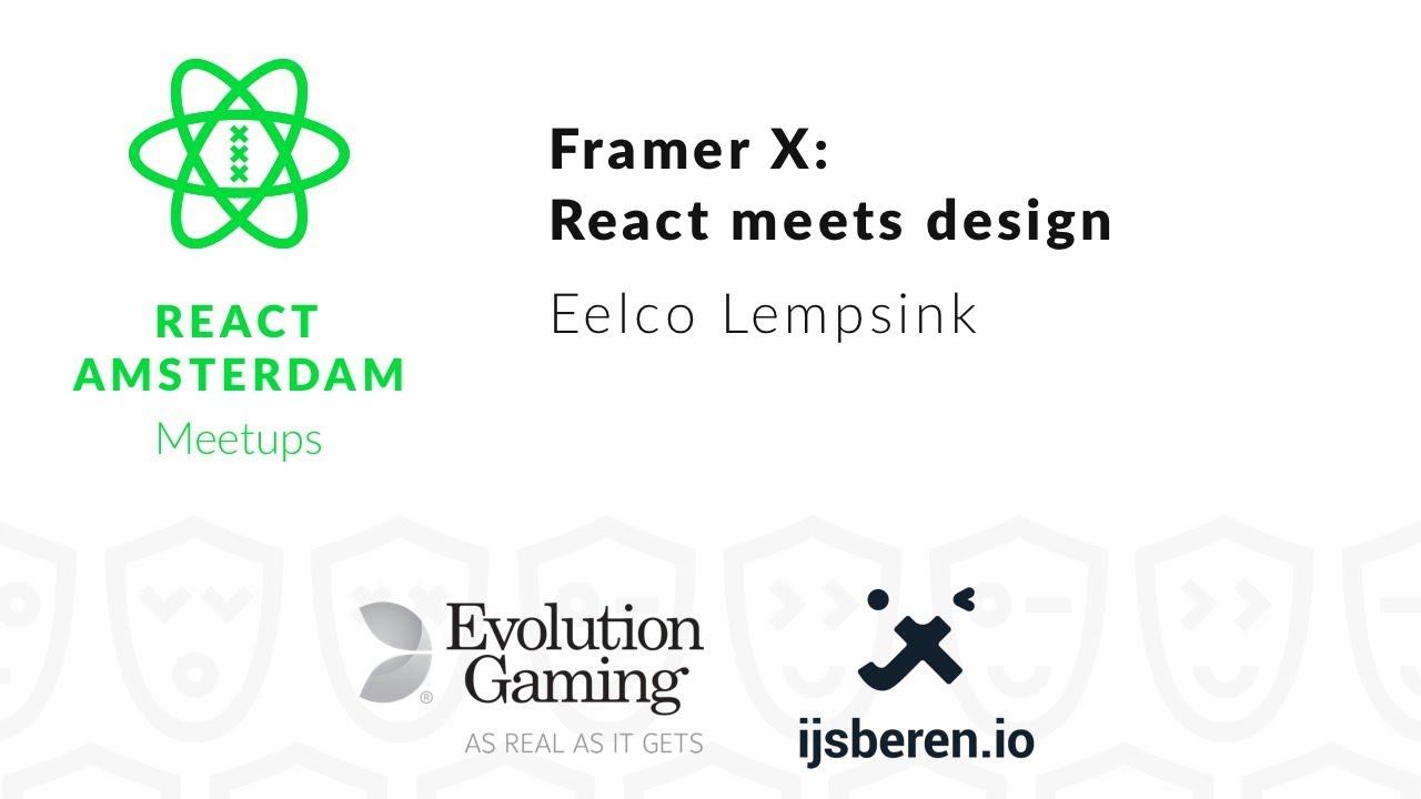 Framer X: React meets design – Eelco Lempsink