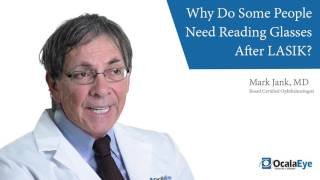 Why Do Some People Need Reading Glasses After LASIK?