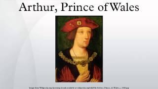 Arthur, Prince of Wales