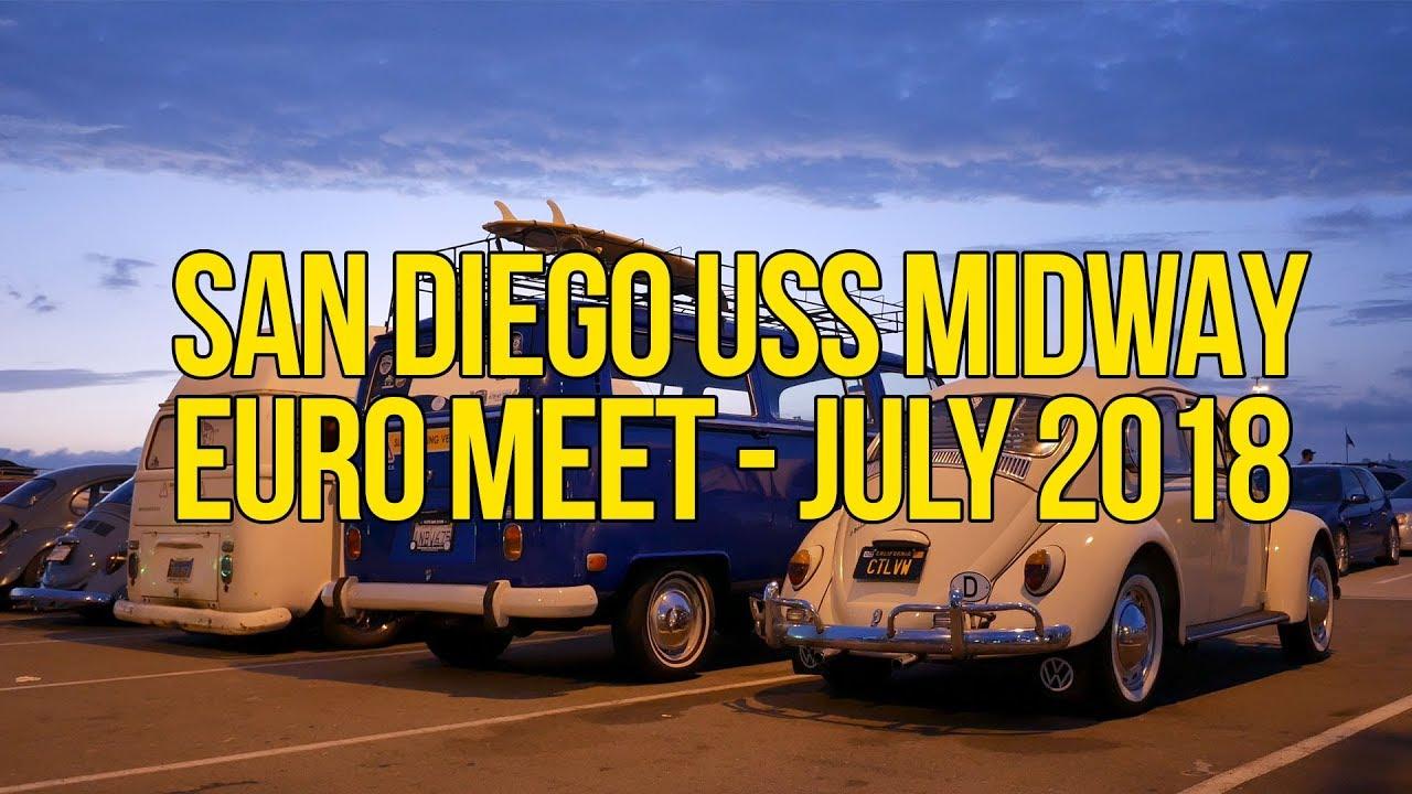 San Diego Uss Midway Euro Meet July 2018 Video Mas Popular