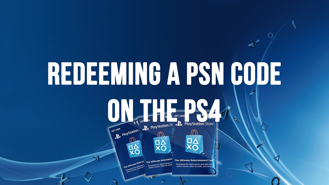 Ps4 redeeming a psn code voucher code or promo code youtube fandeluxe Choice Image