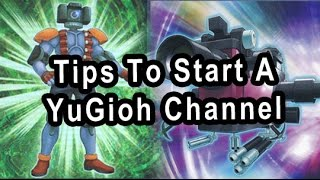 Tips To Start A YuGioh Channel (With Galactic God)
