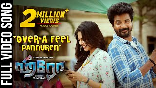 Over'a Feel Pannuren  Song | Hero Tamil Movie | Sivakarthikeyan,Kalyani | Yuvan Shankar Raja