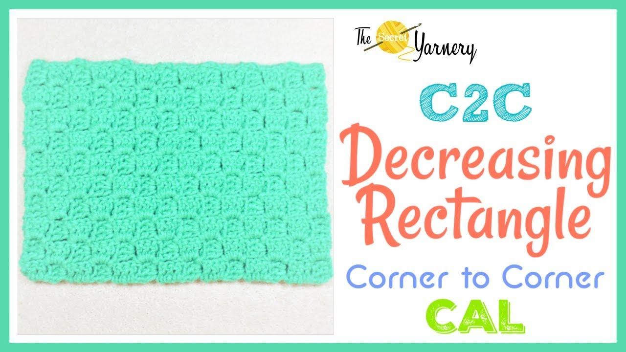Corner To Corner C2c Decreasing Into A Rectangle Youtube