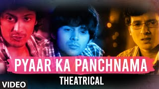 Pyaar Ka Panchnama (Theatrical)