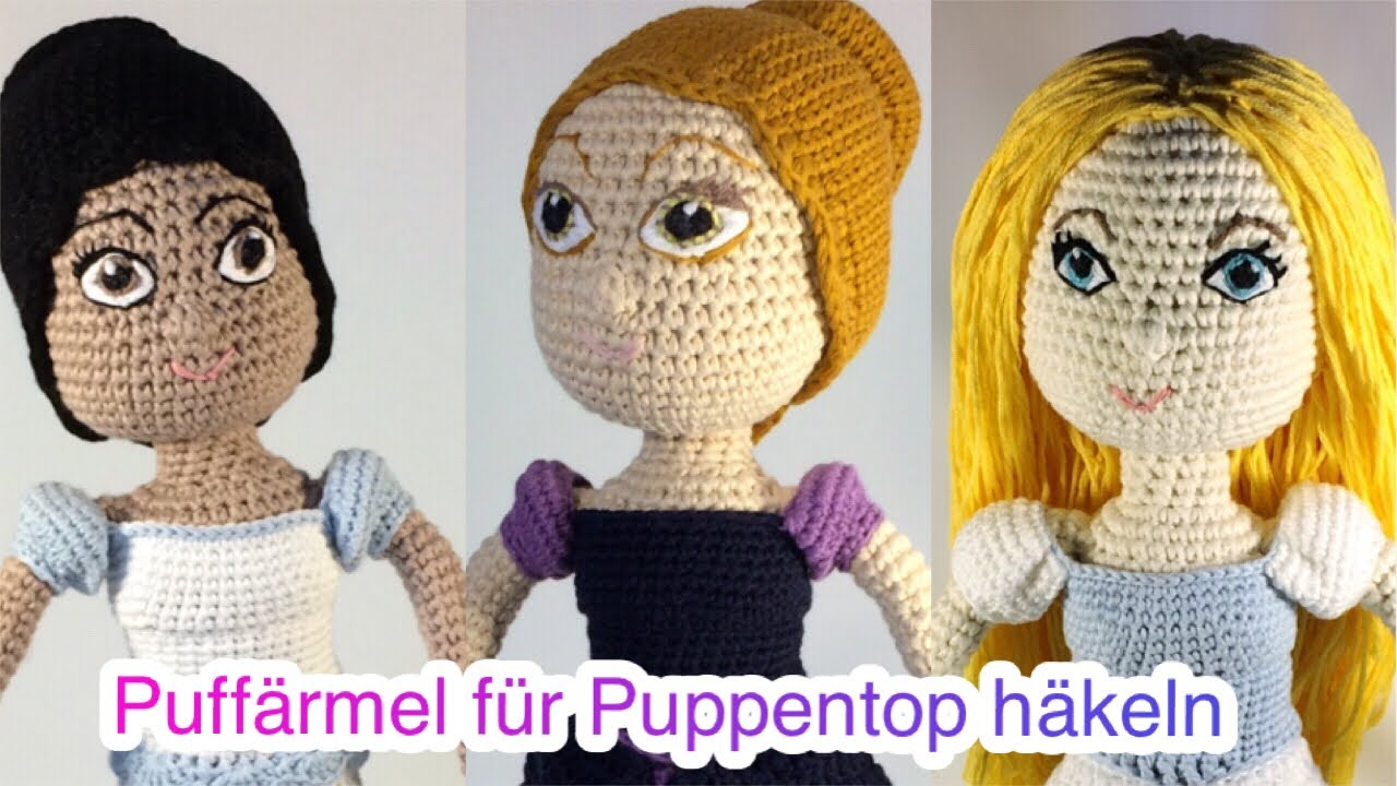 Diy Puffärmel An Puppentop Häkeln Youtube