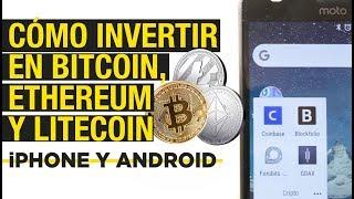 Cómo invertir en Bitcoin, Litecoin o Ethereum desde Android o iPhone