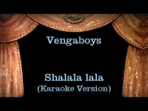 Vengaboys:Shalala Lala Lyrics - FANDOM powered by Wikia
