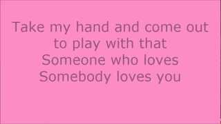 Somebody loves you - Auryn (Letra)