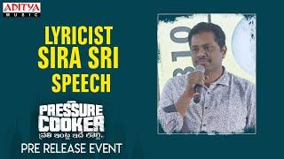 Lyricist Sira Sri Speech @ Pressure Cooker Movie Pre Release Event | Sai Ronak, Rahul Ramakrishna