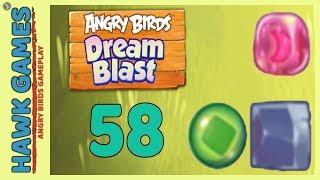 Angry Birds Dream Blast Level 58 - Walkthrough, No Boosters