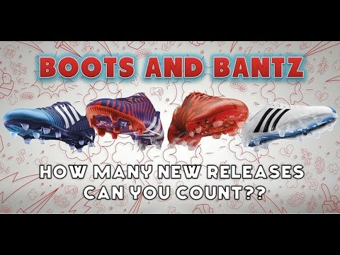 Boots and Bantz - A Lot Of New Boot Releases!