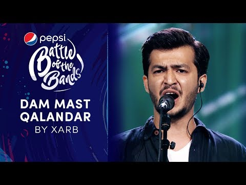 Xarb | Dam Mast Qalandar | Pepsi Battle of the Bands | Season 3