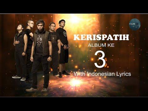 Lagu Terpopuler ALBUM KERISPATIH 3 | Tak Lekang Oleh Waktu #video