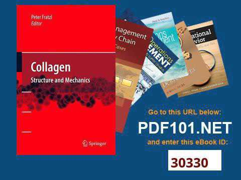COLLAGEN STRUCTURE AND MECHANICS PDF DOWNLOAD