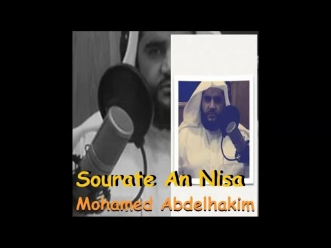 Sourate An Nisa -  Mohamed Abdelhakim