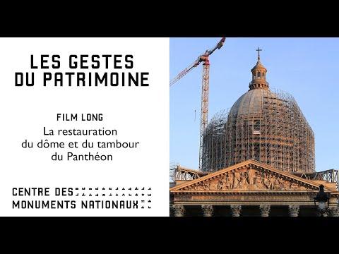 Panthéon : le film complet sur la restauration du dôme et du tambour