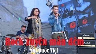 Rock xuyên màn đêm Bức tường - Mai Quốc Việt hát quá xung
