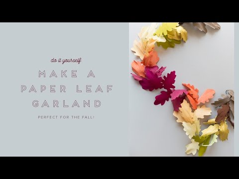 DIY Paper leaf autumn garland