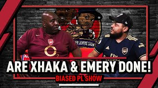 Are Xhaka & Emery Done Out Here? | Biased Premier League Show Ft. Troopz