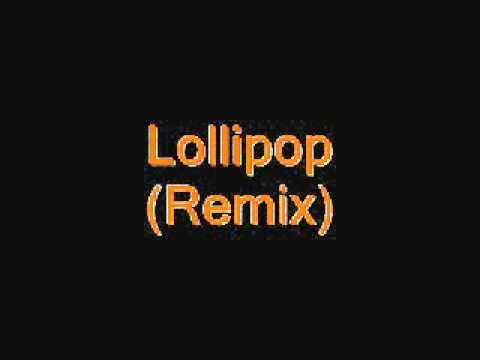Lollipop Remix ft Kanye West Lyrics