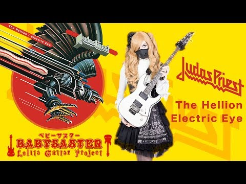 【Judas Priest】  「The Hellion  Electric Eye」 GUITAR  † BaSaster