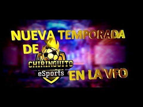 NUEVA TEMPORADA de El Chiringuito eSports en la VFO