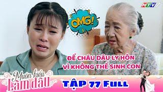 Muôn Kiểu Làm Dâu - Tập 77 Full   Phim Mẹ chồng nàng dâu -  Phim Việt Nam Mới Nhất 2019 - Phim HTV