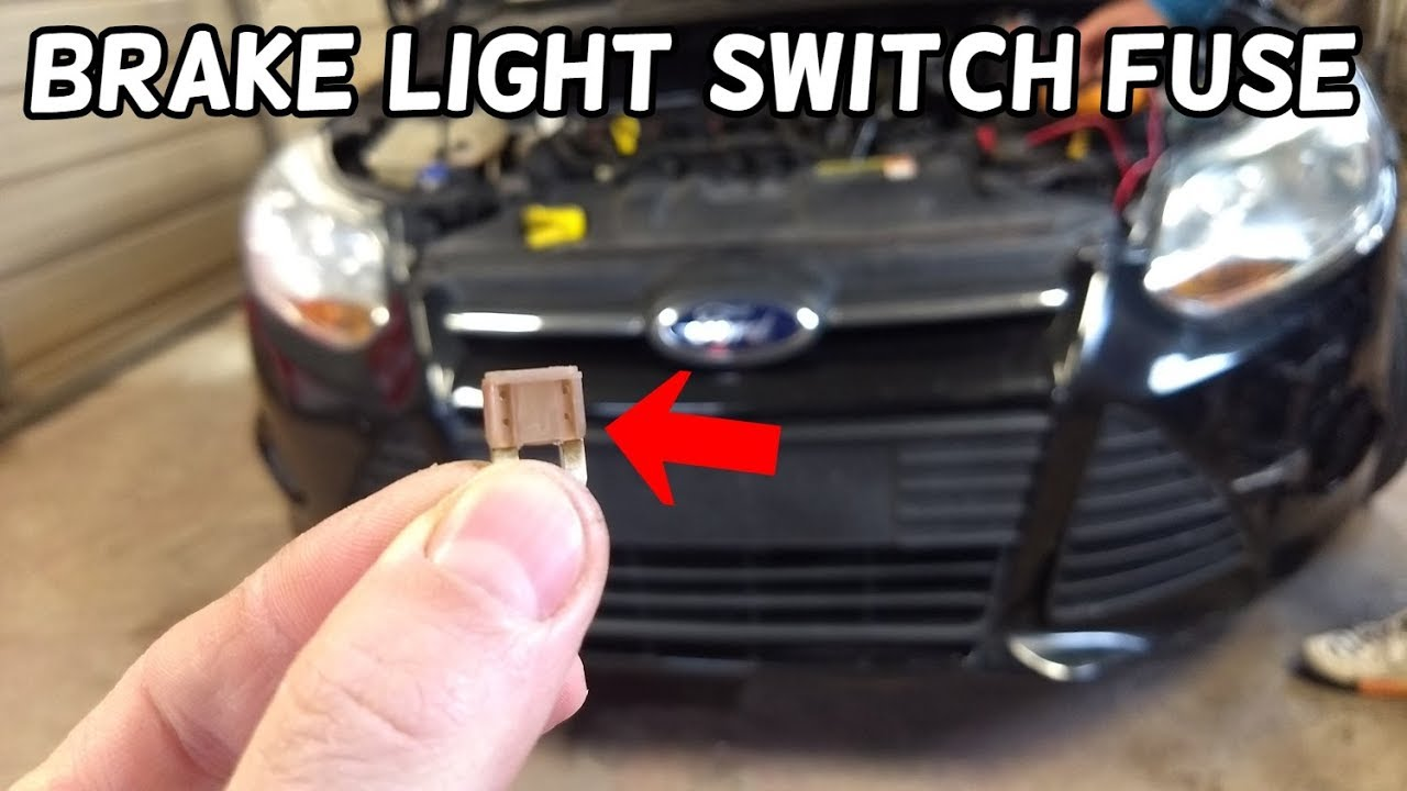 Brake Light Switch Fuse Location And Replacement Ford Focus Mk3 2012-2018