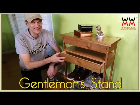 The Gentleman's Stand (But really, it's great for ladies too!)