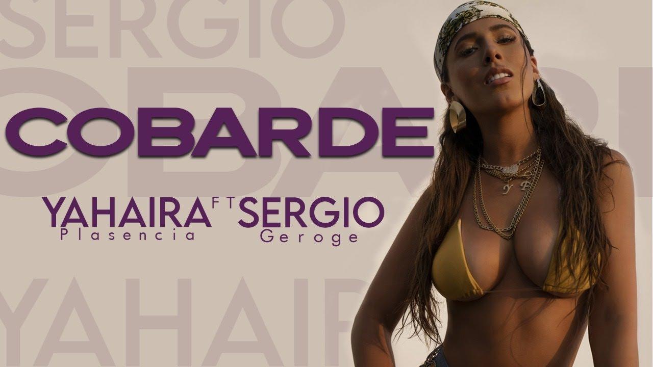 Yahaira Plasencia, Sergio George – Cobarde (Versión Reggaetón)