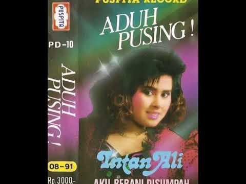ADUH...PUSING !!!!!  _INTAN ALI