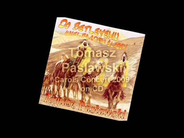Bóg się z Panny narodził - kolęda - Tomasz Paslawski