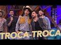 Troca-troca - Tatá Werneck + Zezé Di Camargo e Luciano - Lady Night - Humor Multishow