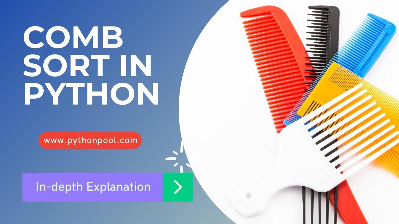 Comb Sort Algorithm in Python With Program