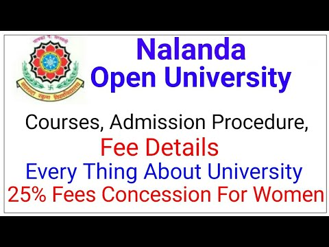 | Nalanda Open University | | Courses, Admission Procedure,Fee Details | | All About NOU |